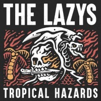 The Lazys Tropical Hazards Album Cover