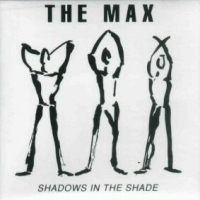 [The Max Shadows In The Shade Album Cover]