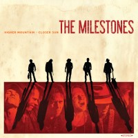 [The Milestones Higher Mountain - Closer Sun Album Cover]
