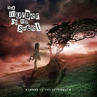 [The Murder of My Sweet Echoes of the Aftermath Album Cover]