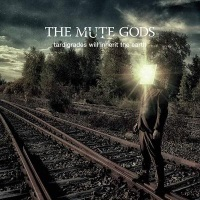 [The Mute Gods Tardigrades Will Inherit The Earth Album Cover]