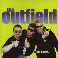 [The Outfield It Ain't Over Album Cover]
