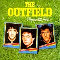[The Outfield Playing The Field Album Cover]