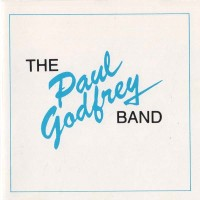 [The Paul Godfrey Band The Paul Godfrey Band Album Cover]