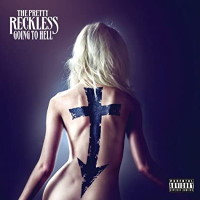 [The Pretty Reckless Going to Hell Album Cover]