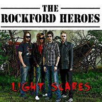 [The Rockford Heroes Light Scares  Album Cover]