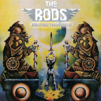 [The Rods Heavier Than Thou Album Cover]
