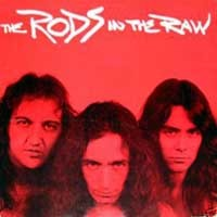 [The Rods In the Raw Album Cover]