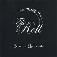 [The Roll Business Up Front ... Album Cover]