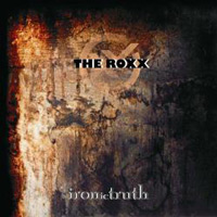 [The Roxx Ironic Truth Album Cover]