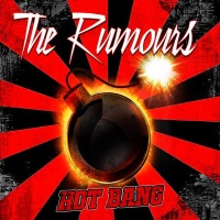 The Rumours Hot Bang Album Cover