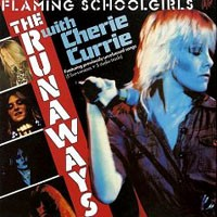 [The Runaways Flaming Schoolgirls Album Cover]