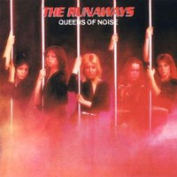 [The Runaways Queens of Noise Album Cover]