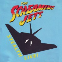 [The Screaming Jets Stealth Live! Album Cover]