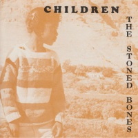 The Stoned Bones Children Album Cover
