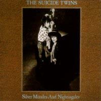 The Suicide Twins Silver Missiles And Nightingales Album Cover