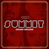 [The Summit Higher Ground Album Cover]