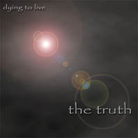 [The Truth Dying To Live Album Cover]