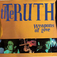[The Truth Weapons Of Love Album Cover]