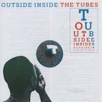 [The Tubes Outside Inside Album Cover]