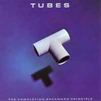 The Tubes The Completion Backward Principle Album Cover