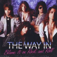[The Way In Blame It On Rock n Roll Album Cover]