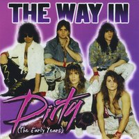 [The Way In Dirty [The Early Years] Album Cover]