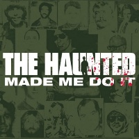 [The Haunted Made Me Do IT Album Cover]