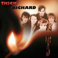 [Thick Richard Fire It Up Album Cover]