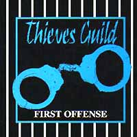 [Thieves Guild First Offense Album Cover]