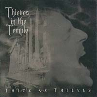 [Thieves In The Temple Thick As Thieves Album Cover]