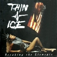 [Thin Ice Breaking the Elements Album Cover]
