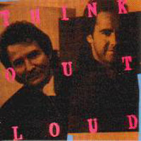 Think Out Loud Think Out Loud Album Cover