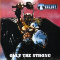 [Thor Only The Strong Album Cover]