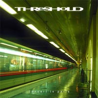 [Threshold Concert in Paris Album Cover]