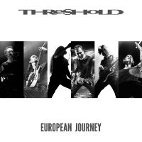Threshold European Journey Album Cover