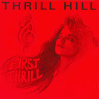 Thrill Hill First Thrill Album Cover