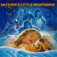 [Thrills 'N' Chills Mother's Little Nightmare Album Cover]