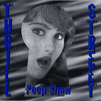 [Thrill Street Peep Show Album Cover]