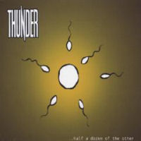 [Thunder ...Half A Dozen Of The Other Album Cover]