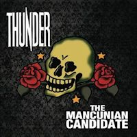 [Thunder The Mancunian Candidate Album Cover]