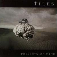 [Tiles Presents of Mind Album Cover]
