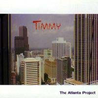 [Timmy The Atlanta Project Album Cover]