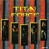 [Titan Force Titan Force Album Cover]