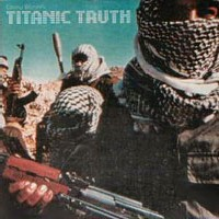 [Titanic Truth Titanic Truth Album Cover]