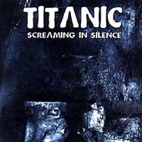 [Titanic Screaming In Silence Album Cover]