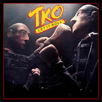 [TKO Let It Roll Album Cover]