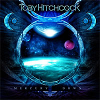 Toby Hitchcock Mercury's Down Album Cover