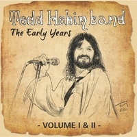 [Todd Hobin Band The Early Years Volume I and II Album Cover]