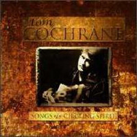 [Tom Cochrane Songs Of A Circling Spirit Album Cover]